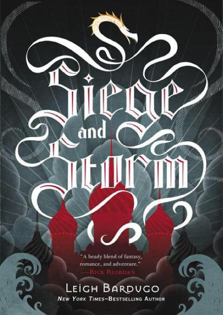 Leigh Bardugo - Book 2 - Siege And Storm (2013)