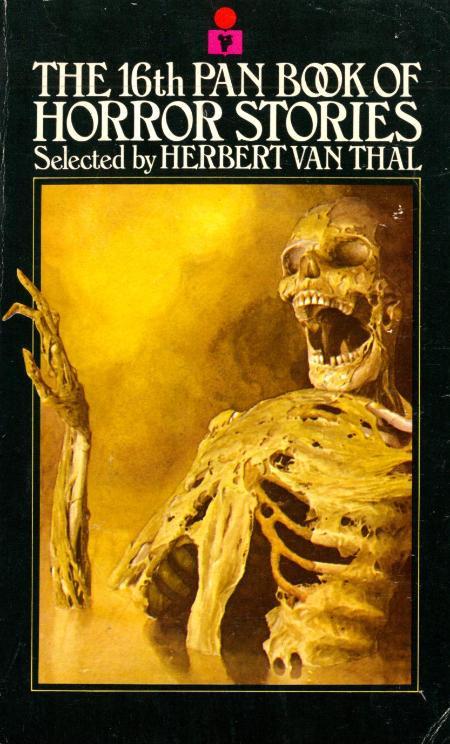 16th Pan Book of Horror Stories (1975) by Herbert Van Thal (Ed)