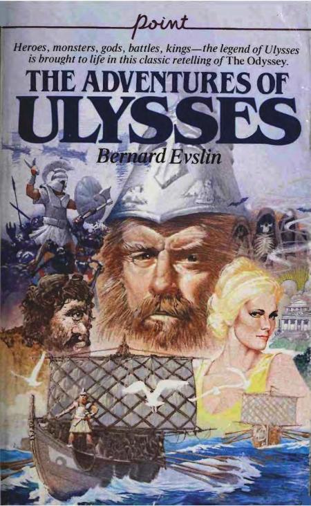 The Adventures of Ulysses (1969) by Bernard Evslin