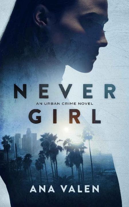 Never Girl - Ana Valen