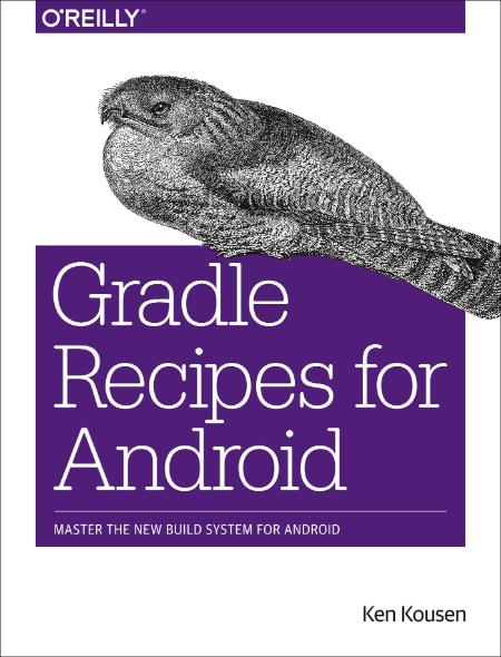 Kousen Gradle Recipes for Android 2016