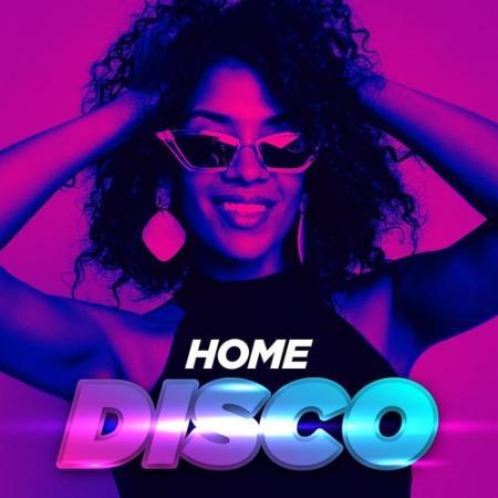 Various Artist - Home Disco (2021)