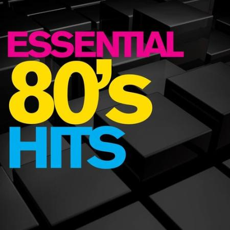 Various Artist - Essential 80's Hits (2021)