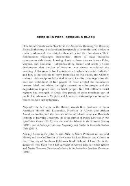 Becoming Free Becoming Black Race Freedom And Law In Cuba Virginia And Louisiana