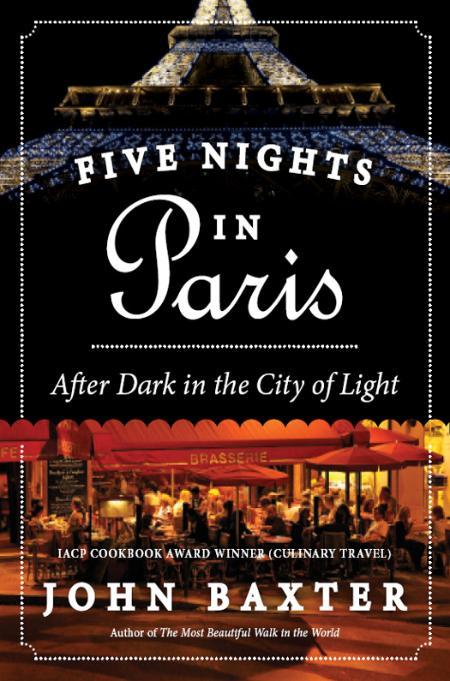 Five Nights in Paris John Baxter