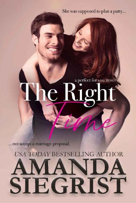 The Right Time (a perfect for y - Amanda Siegrist