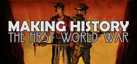 Making History The First World War-SKIDROW