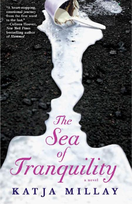 The Sea of Tranquility  A Novel - Katja Millay