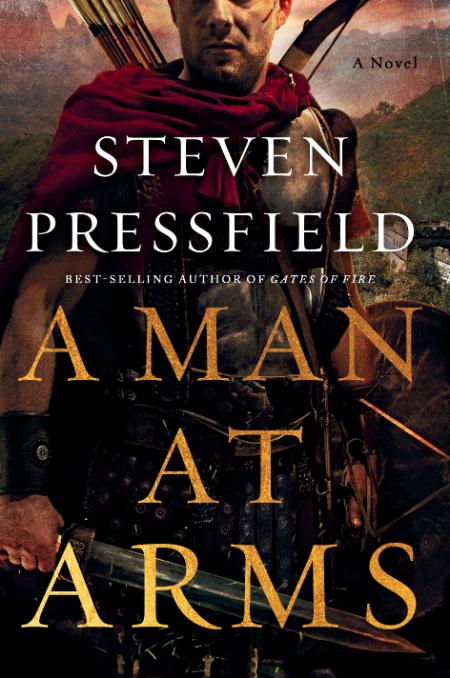 A Man at Arms - Steven Pressfield