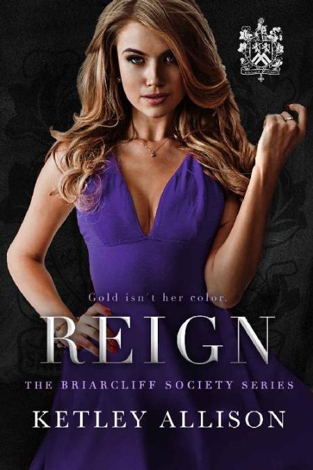 Reign - Ketley Allison