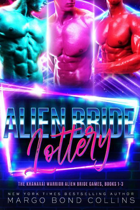 The Alien Bride Lottery Volume One - Margo Bond Collins