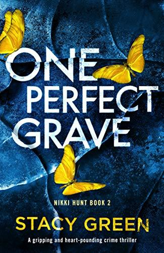 One Perfect Grave - Green Stacy