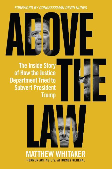 Above the Law - Matthew Whitaker
