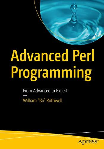 Advanced Perl Programming From Advanced To Expert