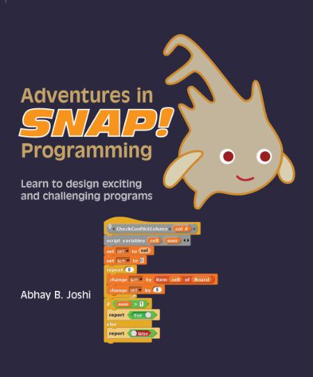 Adventures In Snap Programming Learn To Design Exciting And Challenging Programs