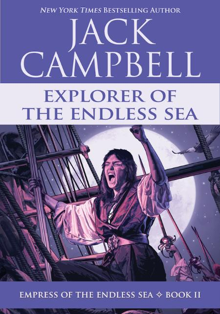 Explorer of the Endless Sea - Jack Campbell