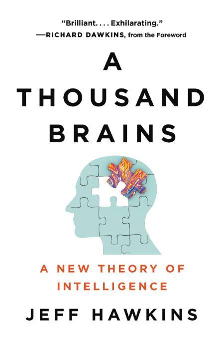 A Thousand Brains  A New Theory of Intelligence by Jeff Hawkins
