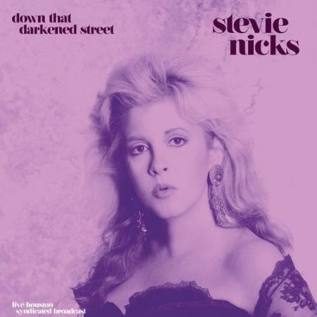 Stevie Nicks - Down That Darkened Street (Live '89) (2021)