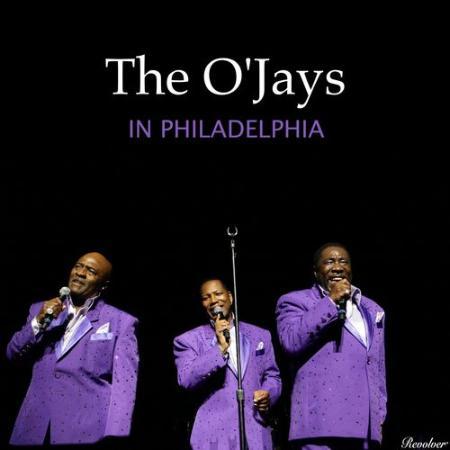 The O'Jays - The O'jays in Philadelphia (2021)