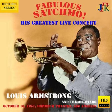 Louis Armstrong - Live at the Orpheum Theater, Los Angeles (2021 Remaster) (2021)