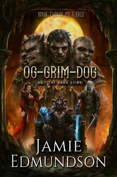 Og-Grim-Dog and the Dark Lord - Jamie Edmundson