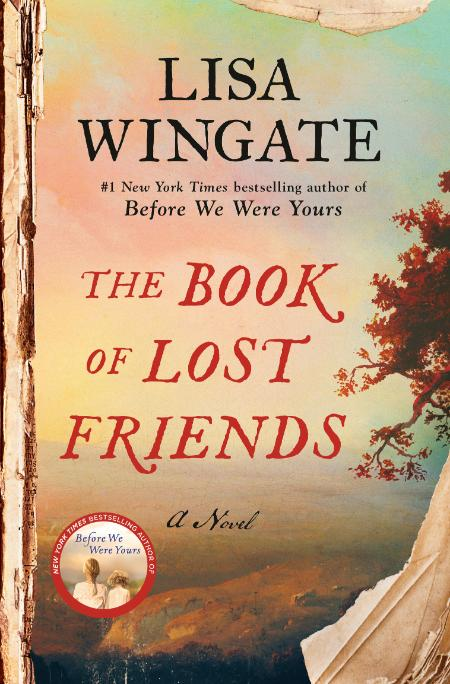 The Book of Lost Friends - Lisa Wingate