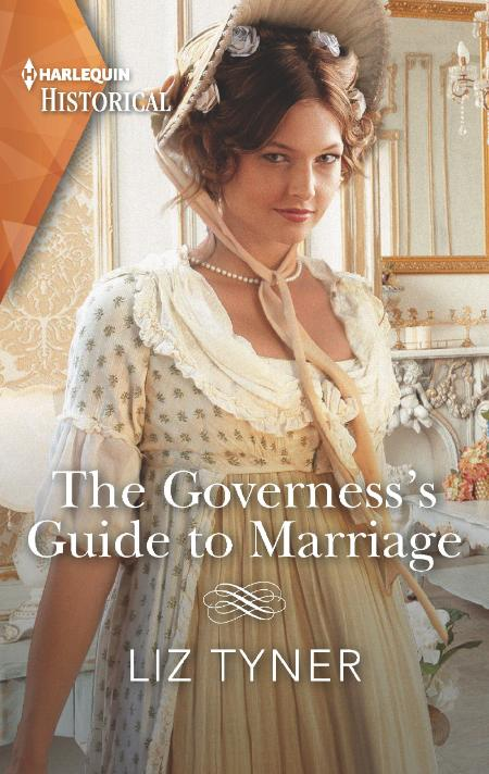 The Governess's Guide to Marria - Liz Tyner