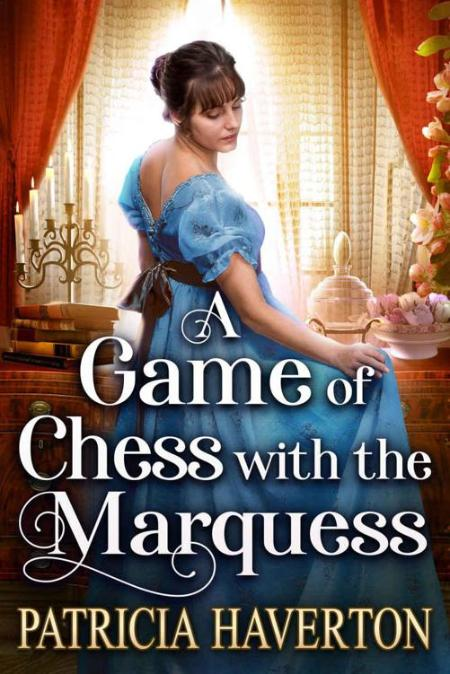 A Game F Chess With The Marquess Patricia Haverton