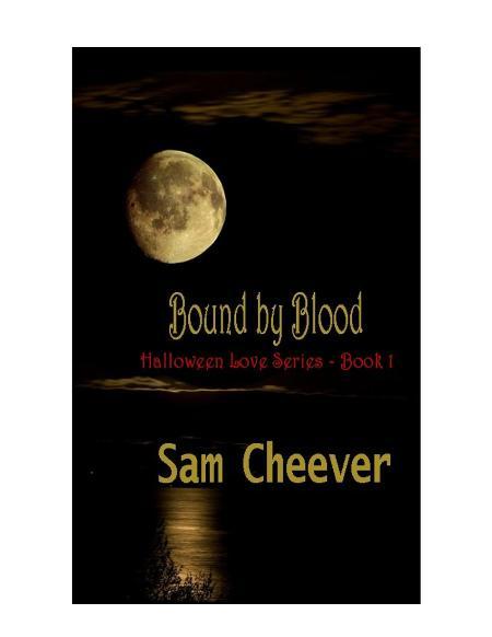 Sam Cheever Halloween Love 01 Bound by Blood