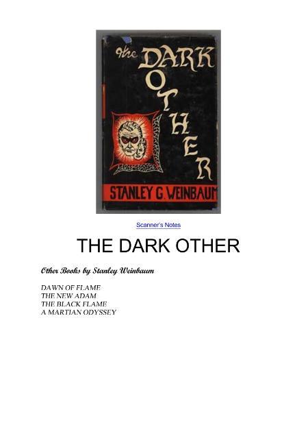Stanley G Weinbaum The Dark Other