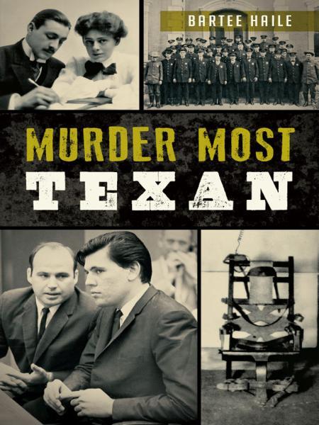 192904557_murder-most-texan-true-crime-haile-bartee.jpg