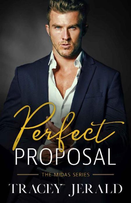 Perfect Proposal  Billionaire W - Tracey Jerald