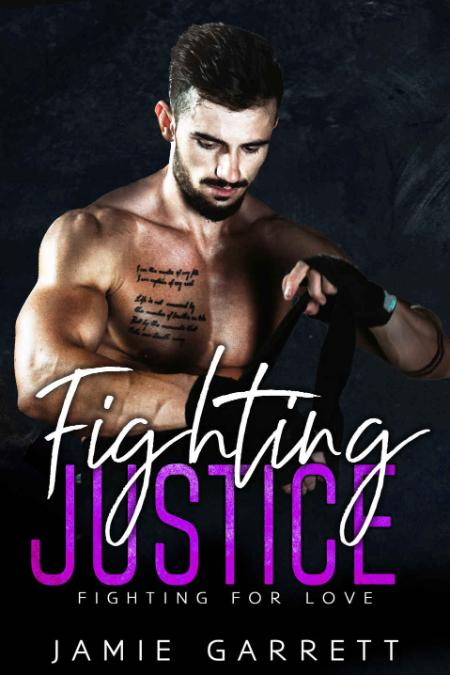 Fighting Justice Fighting for Love 3 - Jamie Garrett