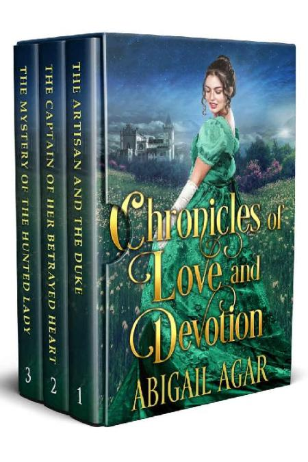 Chronicles of Love and Devotion - Abigail Agar