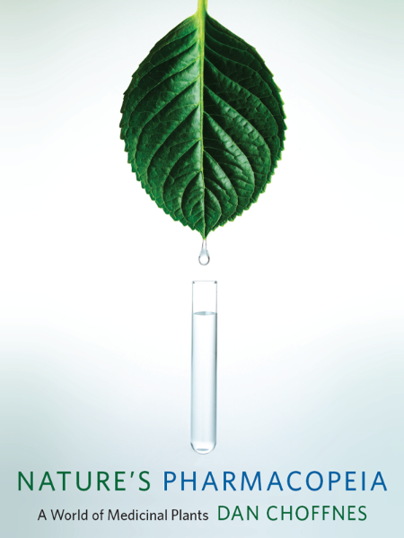 Natures Pharmacopeia A World Of Medicinal Plants