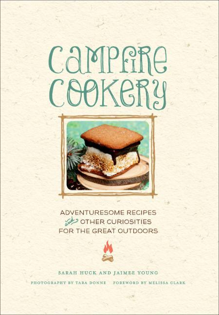 Campfire Cookery Sarah Huck