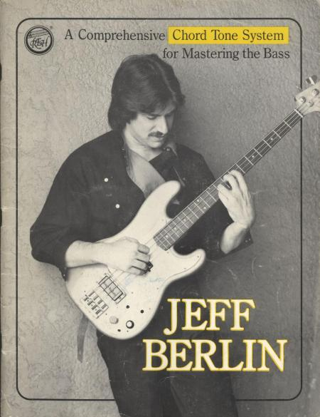 Berlin Jeff A Comprehensive Chord Tone System For Mastering The Bass 1987