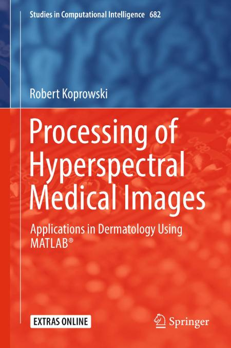 Processing Of Hyperspectral Medical Images Applications In Dermatology Using Matlab
