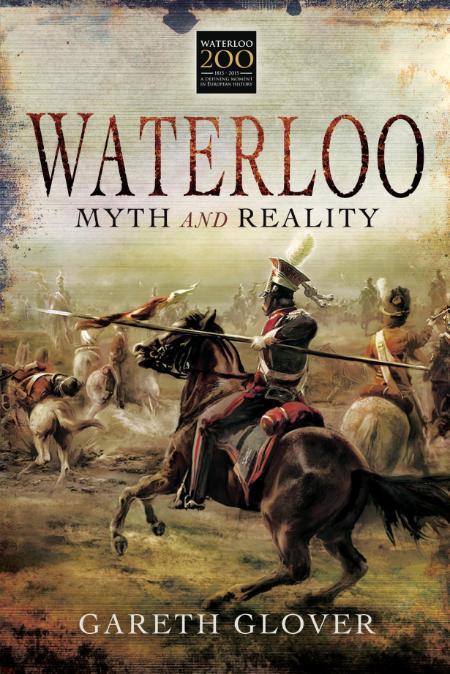 Waterloo Myth And Reality