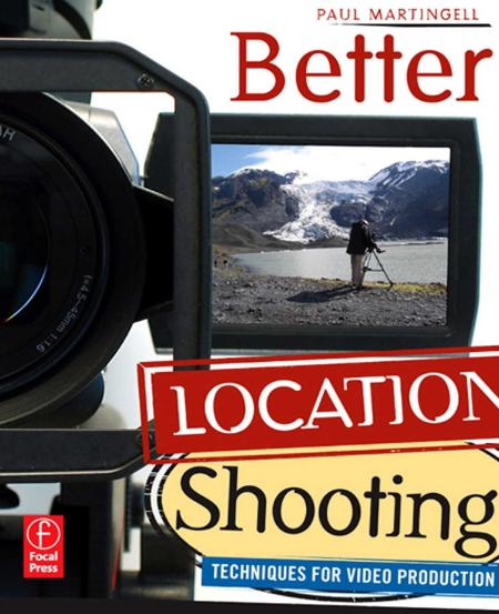 Better Location Shooting Techniques For Video Production