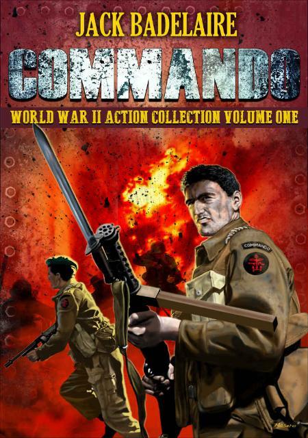 Commando- The Complete World Wa - Jack Badelaire