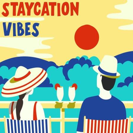 Various Artists - Staycation Vibes (2021)