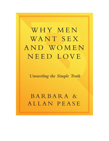 Why Men Want Sex And Women Need Love By Allan Pease Barbara Pease