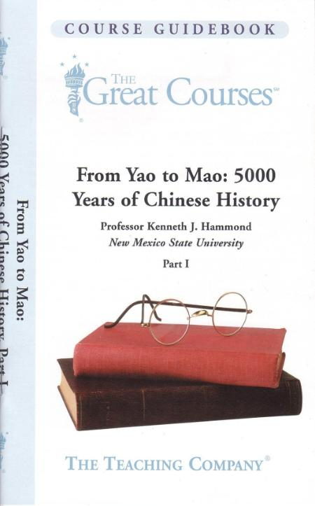 Ttc From Yao To Mao 5000 Years Of Chinese History Part I