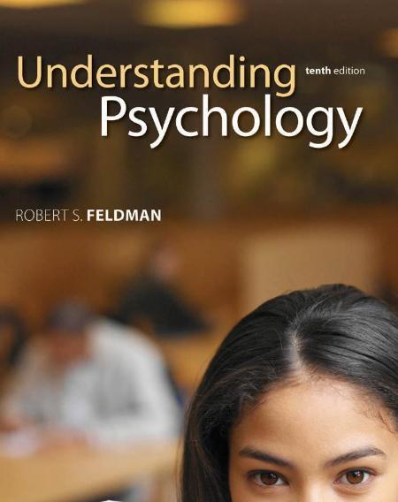 Understanding Psychology 10th Edition