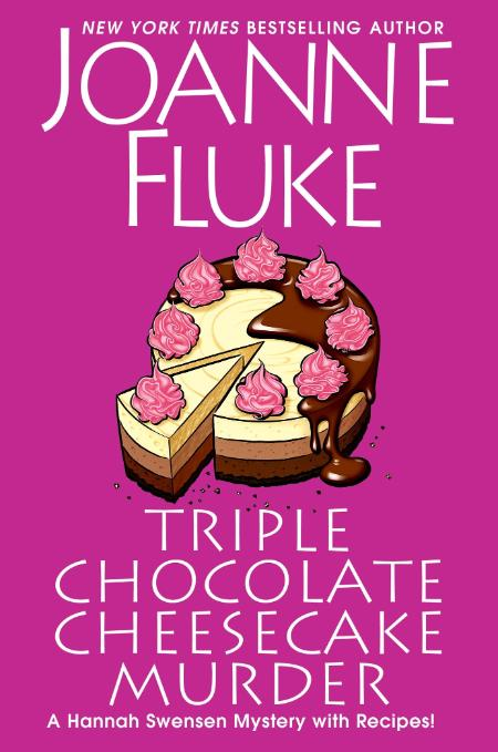 Triple Chocolate Cheesecake Murder by Joanne Fluke
