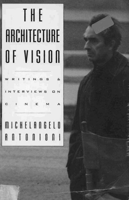 The Architecture Of Vision Writings And Interviews On Cinema