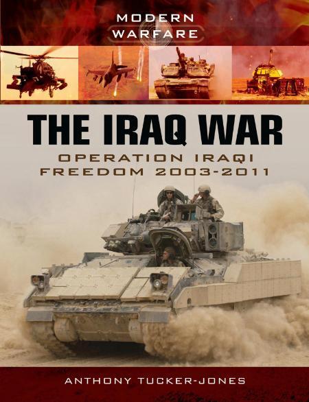 The Iraq War Operation Iraqi Freedom 2003 2011