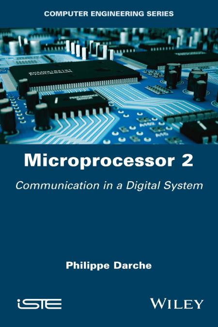 Microprocessor 2 Core Concepts Communication In A Digital System 2021