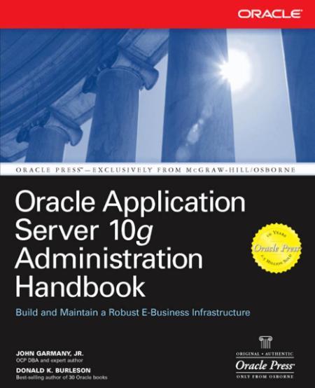 Oracle Application Server 10g Administration Handbook Mar 2004 Ebook Ddu
